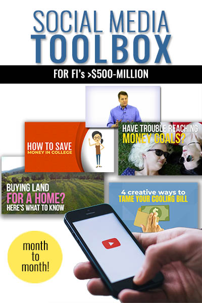 Monthly Social Media Toolbox Subscription for FI's >$500M Asset Size