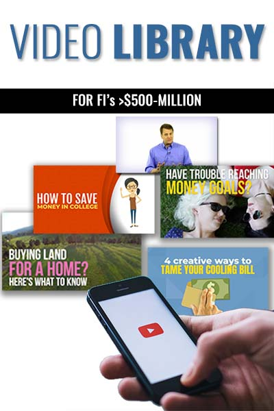 Video Library for FI's Greater Than $500 Million Asset Size