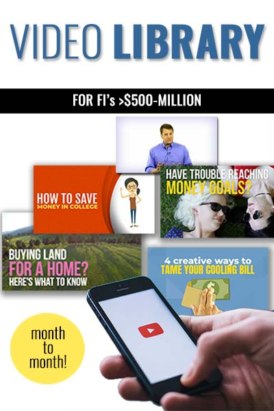 Monthly Video Library Subscription for FI's Greater Than $500M Asset Size